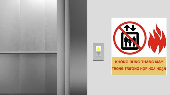không dùng thang máy trong trường hợp hỏa hoạn